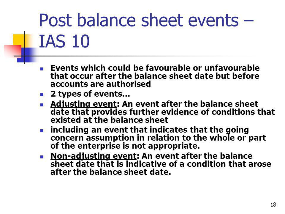 Post balance sheet events – IAS 10