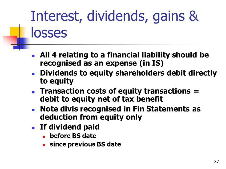 Interest, dividends, gains & losses