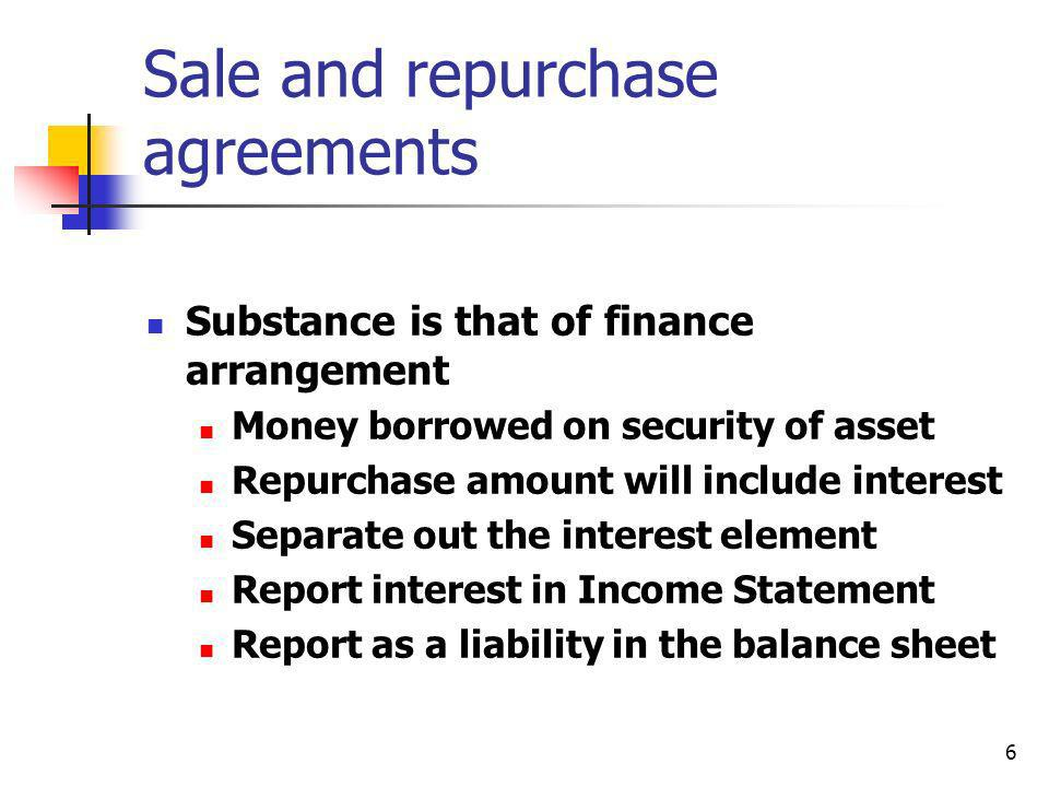 Sale and repurchase agreements
