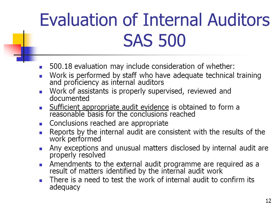 Evaluation of Internal Auditors SAS 500