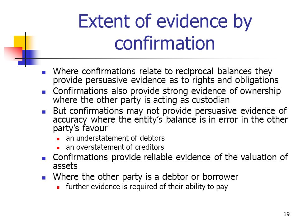 Extent of evidence by confirmation