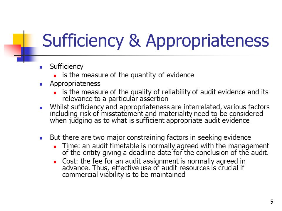 Sufficiency & Appropriateness