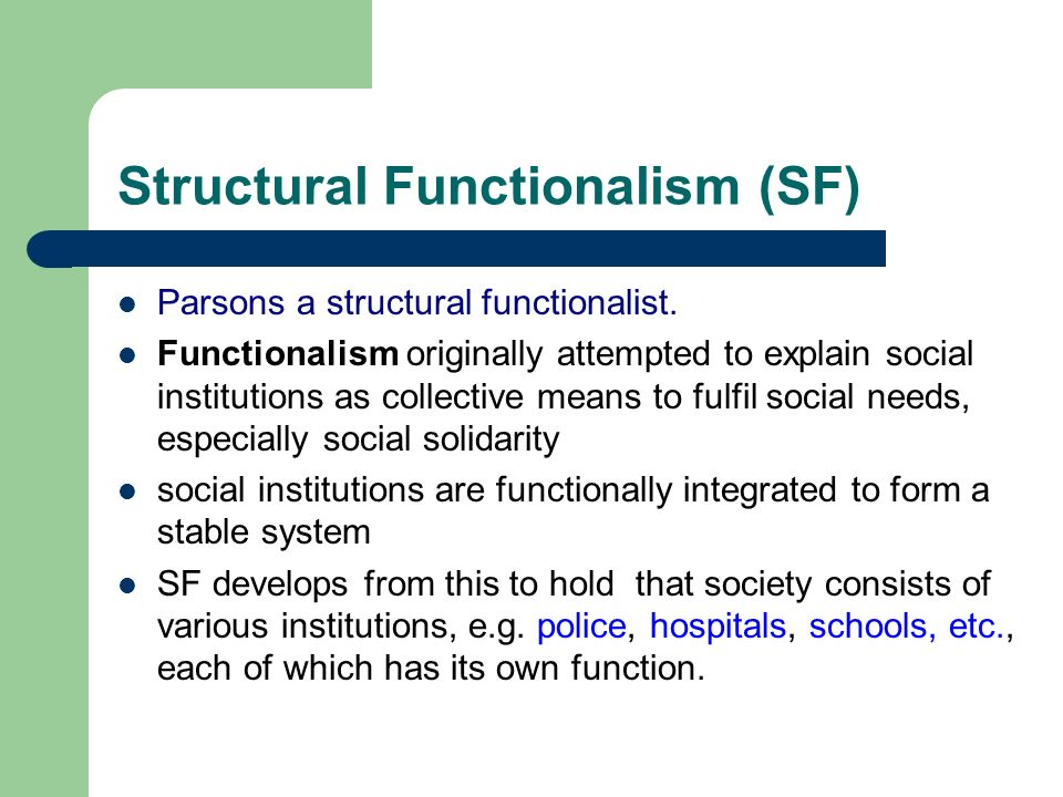 an example of structural functionalism
