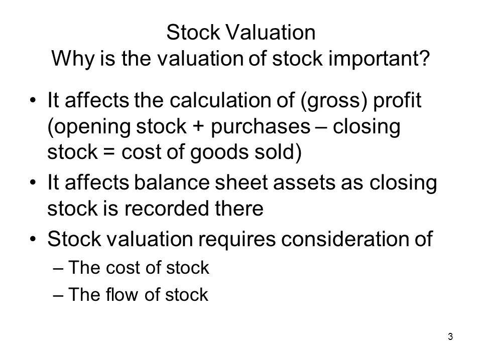 Stock Valuation Why is the valuation of stock important