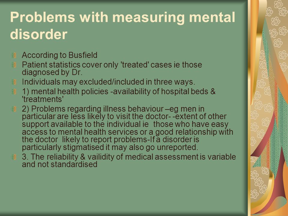 Problems with measuring mental disorder