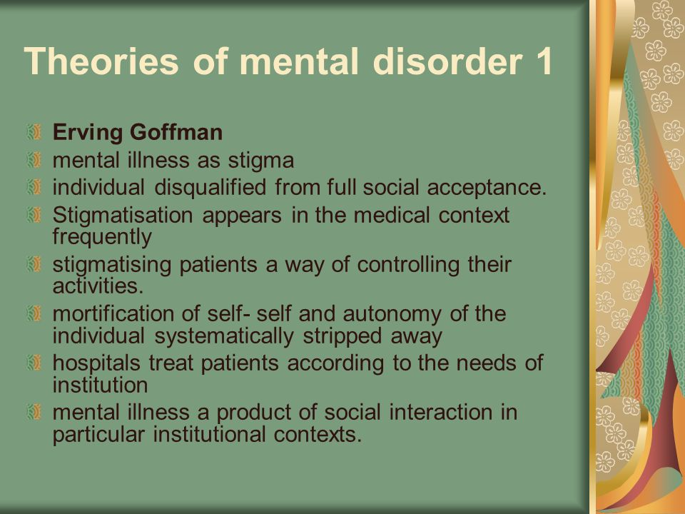 Theories of mental disorder 1