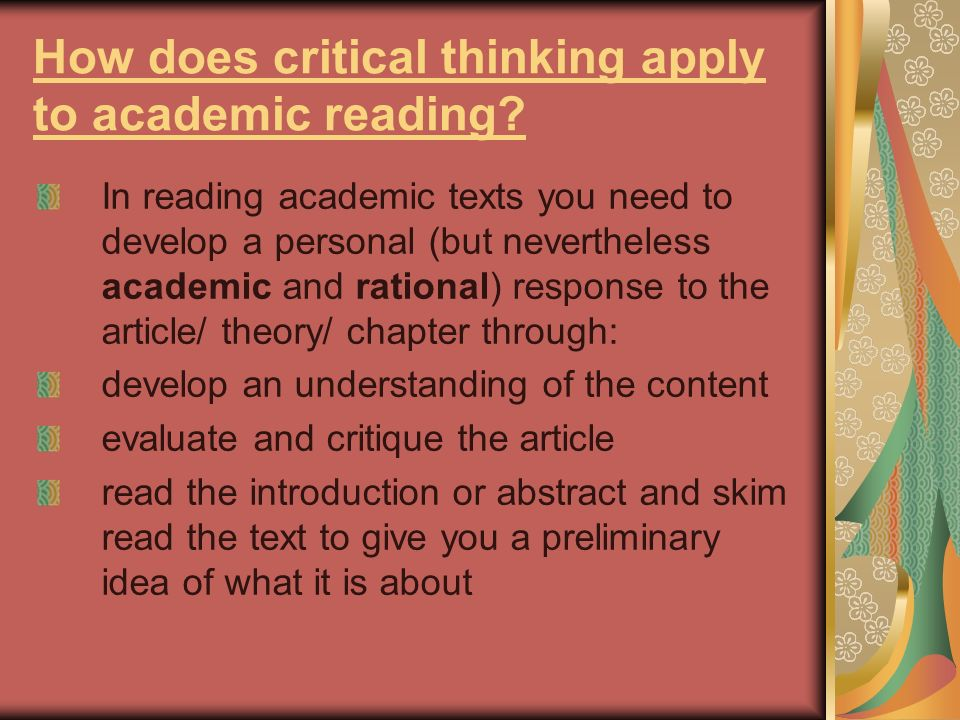 How does critical thinking apply to academic reading