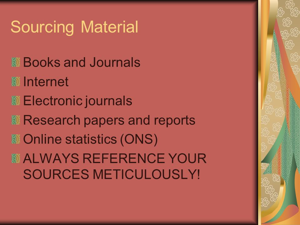 Sourcing Material Books and Journals Internet Electronic journals