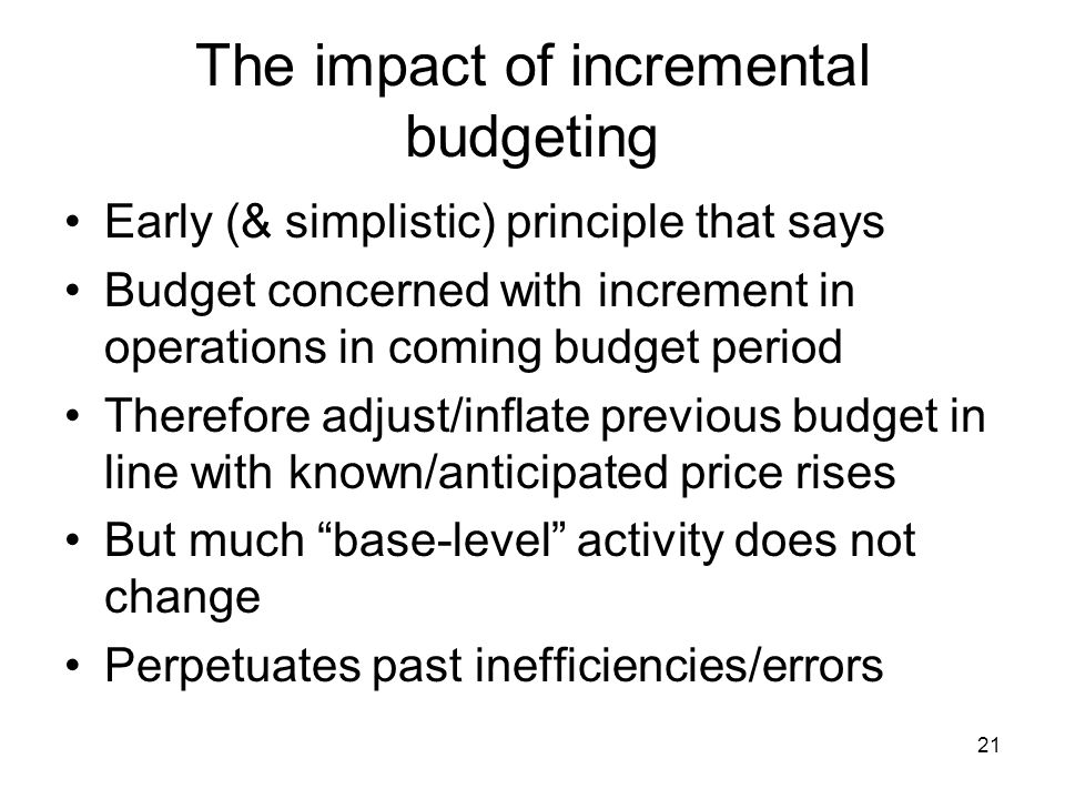 incremental budgeting pros and cons