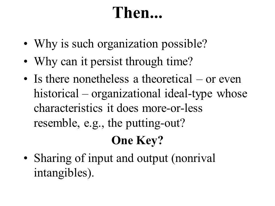 Then... Why is such organization possible