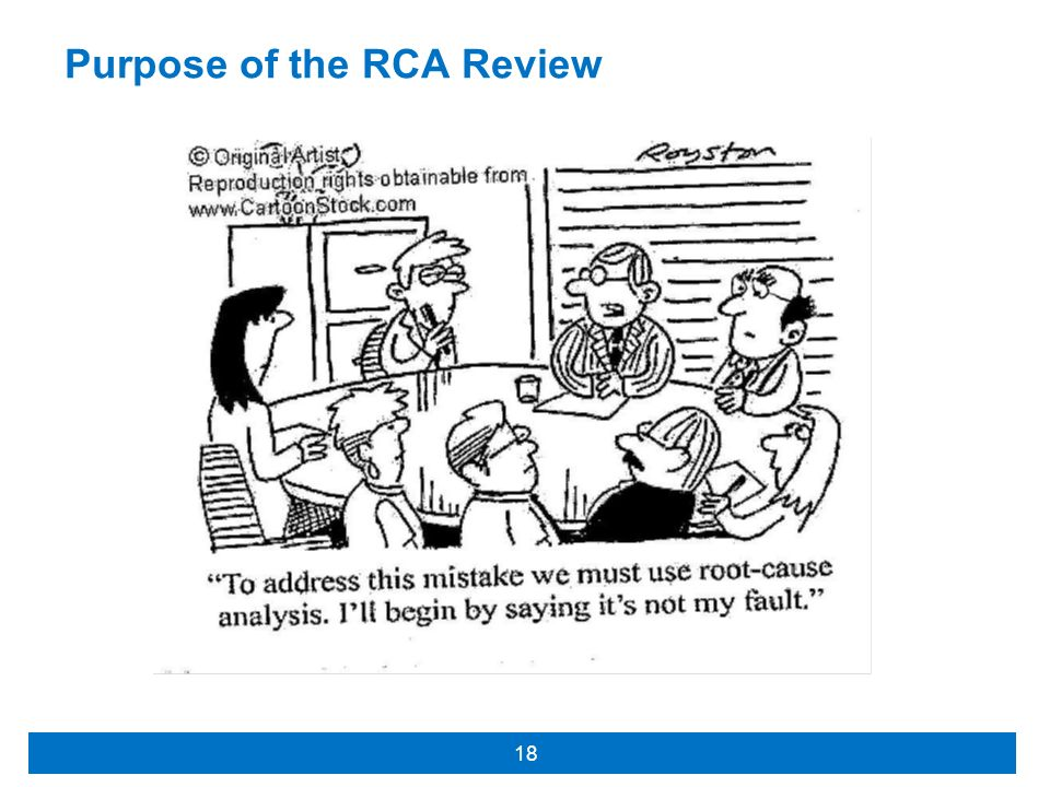 Purpose of the RCA Review