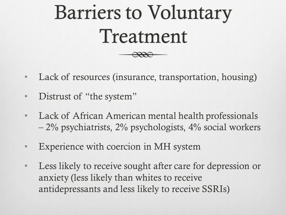 Disparities In Treatment Of African Americans In Mh System Ppt