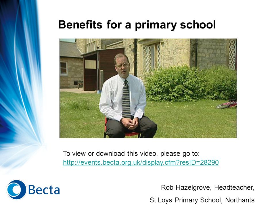Benefits for a primary school