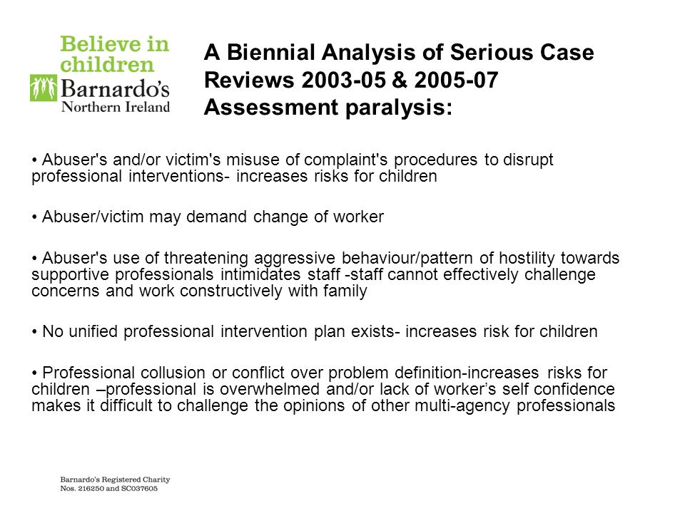 A Biennial Analysis of Serious Case Reviews & Assessment paralysis: