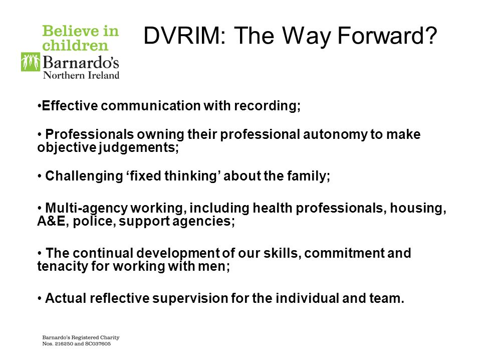 DVRIM: The Way Forward Effective communication with recording;