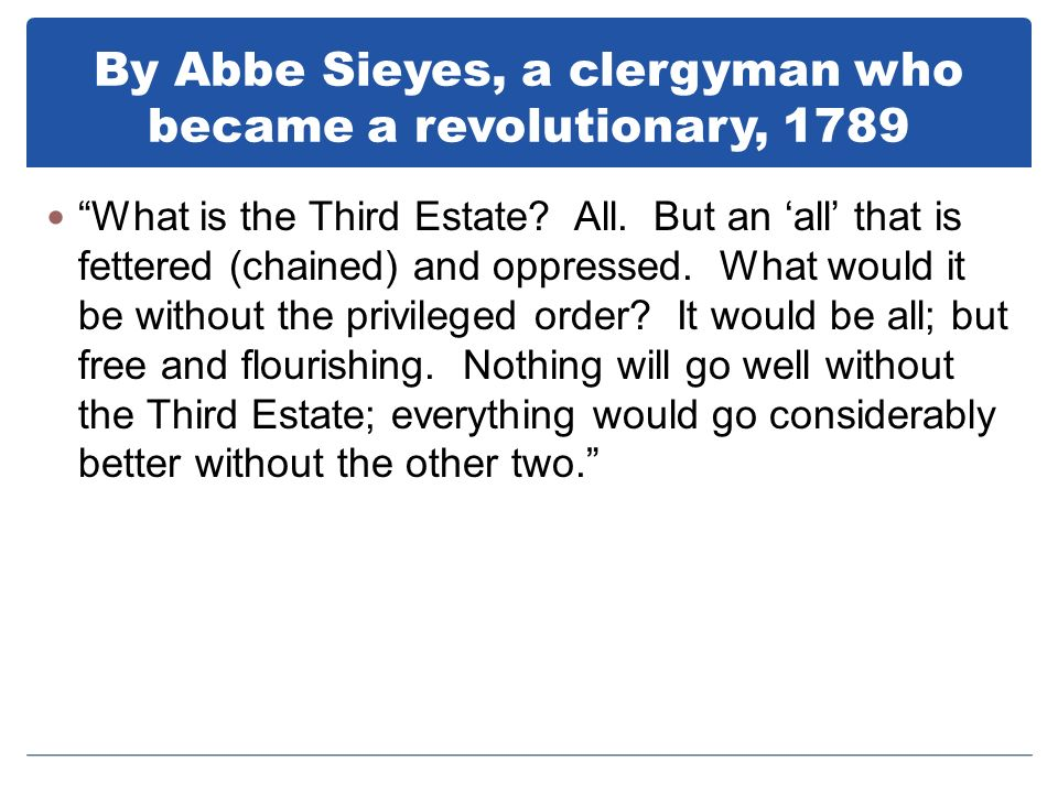 By Abbe Sieyes, a clergyman who became a revolutionary, 1789