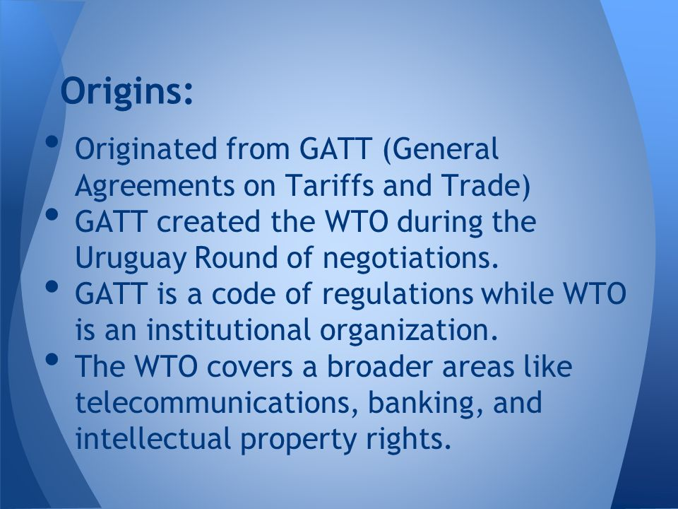 an introduction to the general agreement on tariffs and trade gatt General agreement on tariffs and trade 1994 introduction the world trade organization (wto) and the general agreement on tariffs and trade 1994 (gatt) are together part of an effort to bring about international free trade.