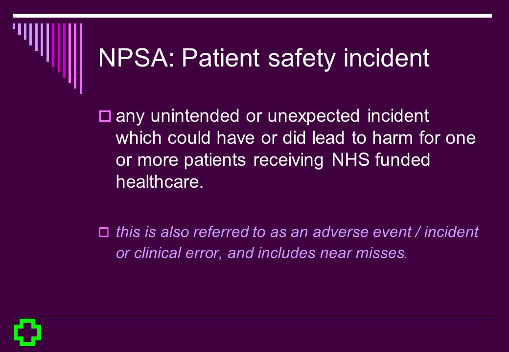NPSA: Patient safety incident