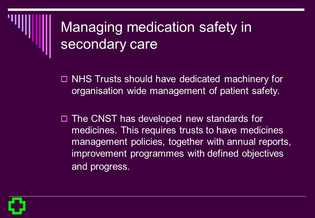 Managing medication safety in secondary care
