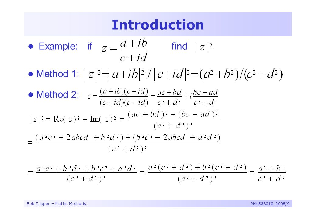 Introduction Example: if find Method 1: Method 2: