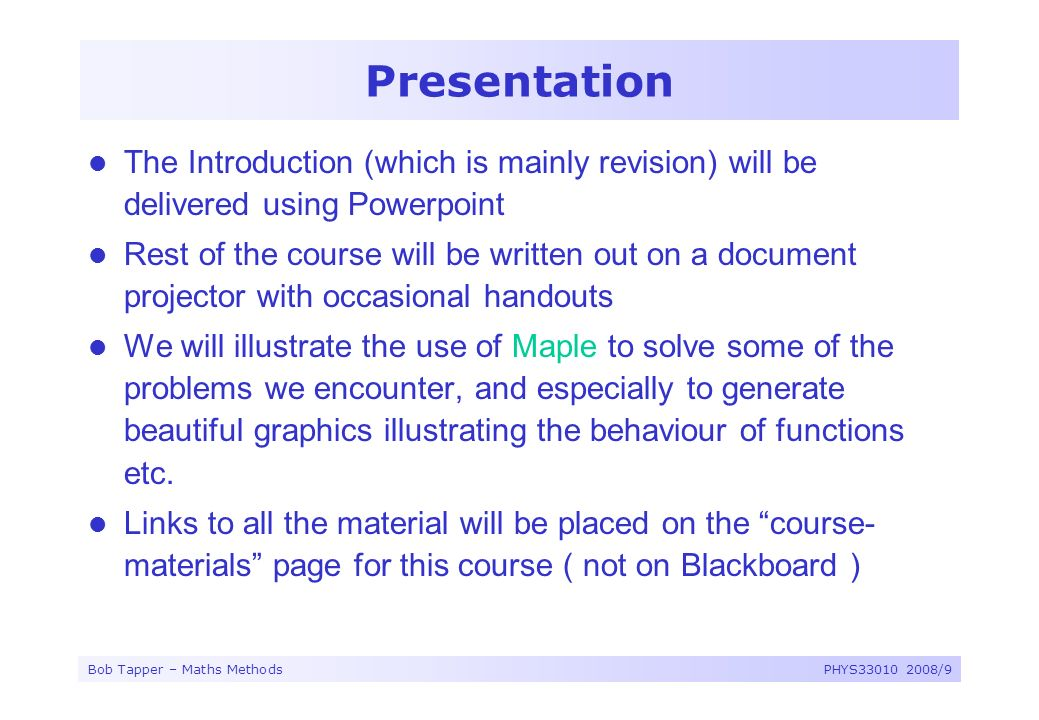Presentation The Introduction (which is mainly revision) will be delivered using Powerpoint.