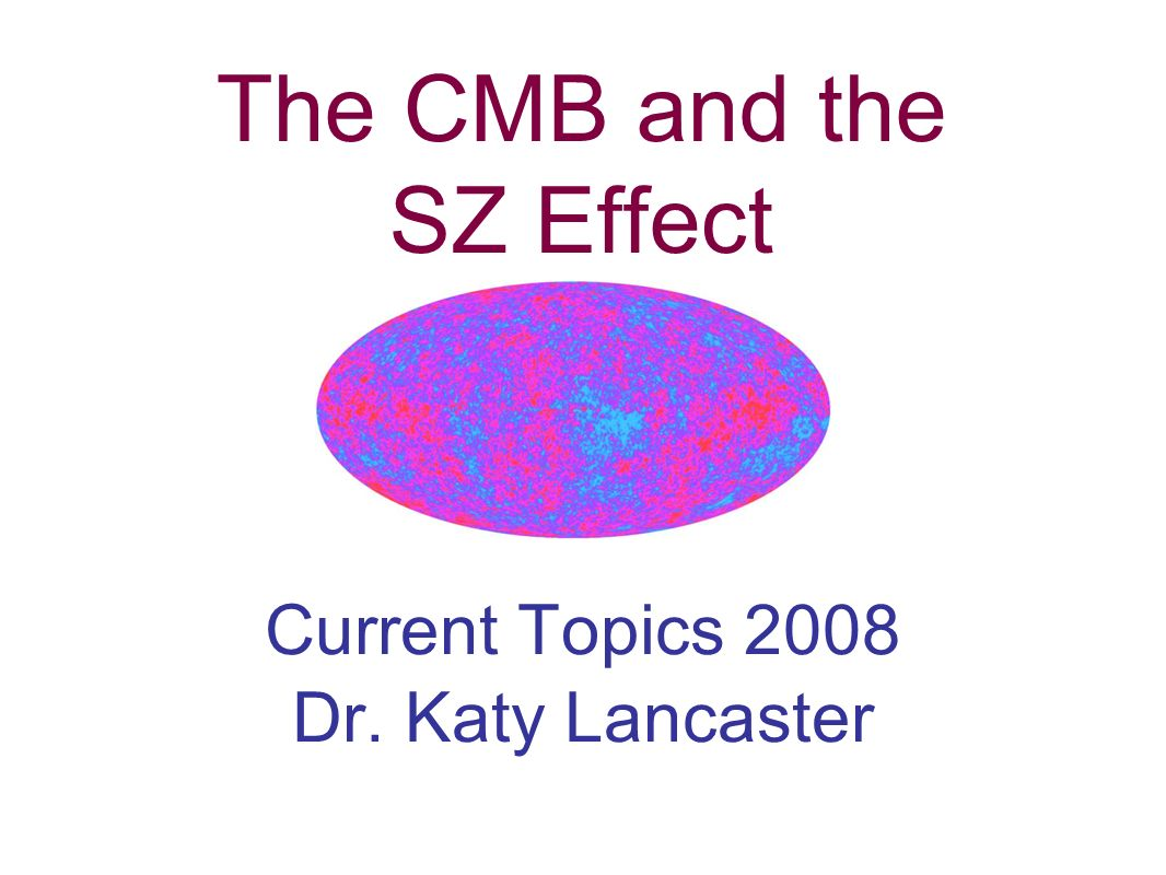 The CMB and the SZ Effect