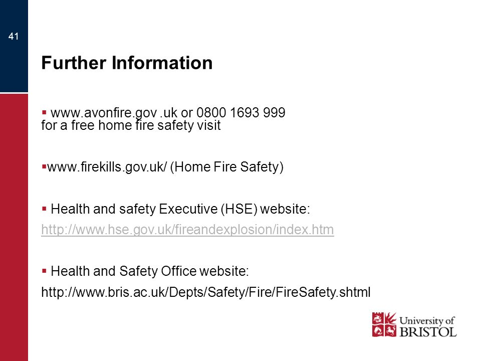 Further Information www.avonfire.gov .uk or 0800 1693 999 for a free home fire safety visit.