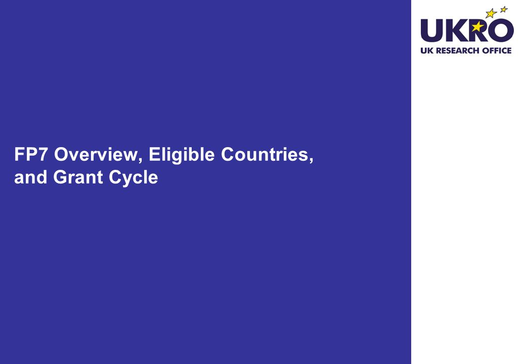 FP7 Overview, Eligible Countries, and Grant Cycle