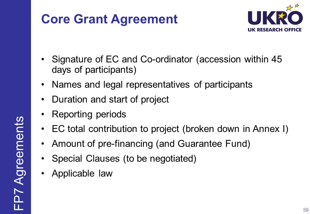 Core Grant Agreement FP7 Agreements