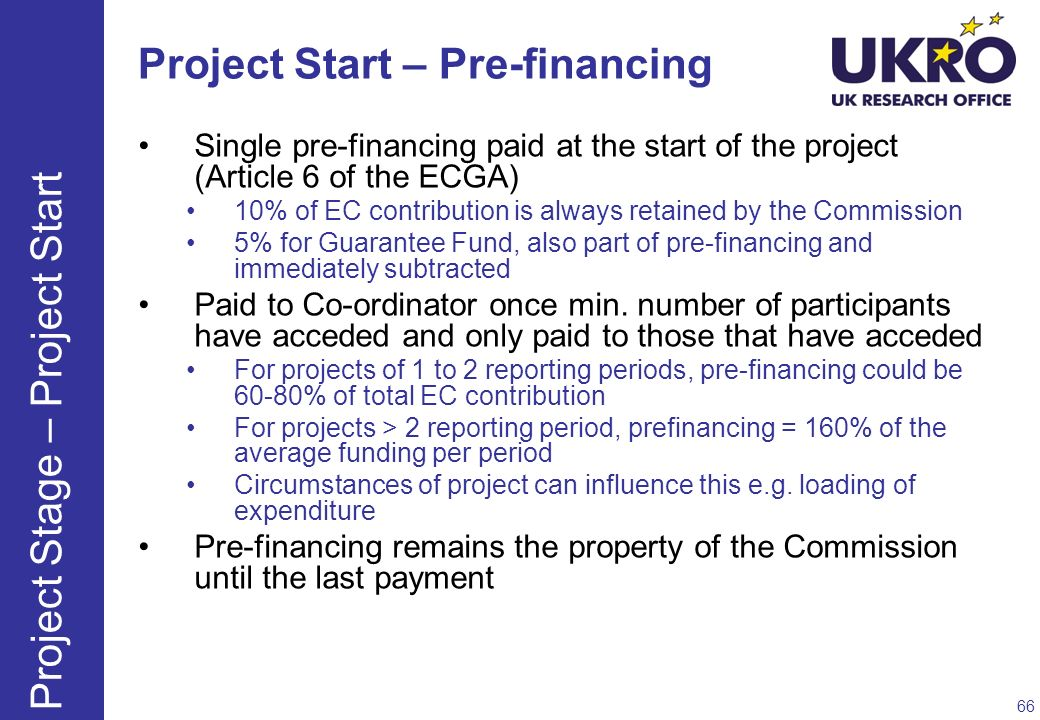 Project Start – Pre-financing