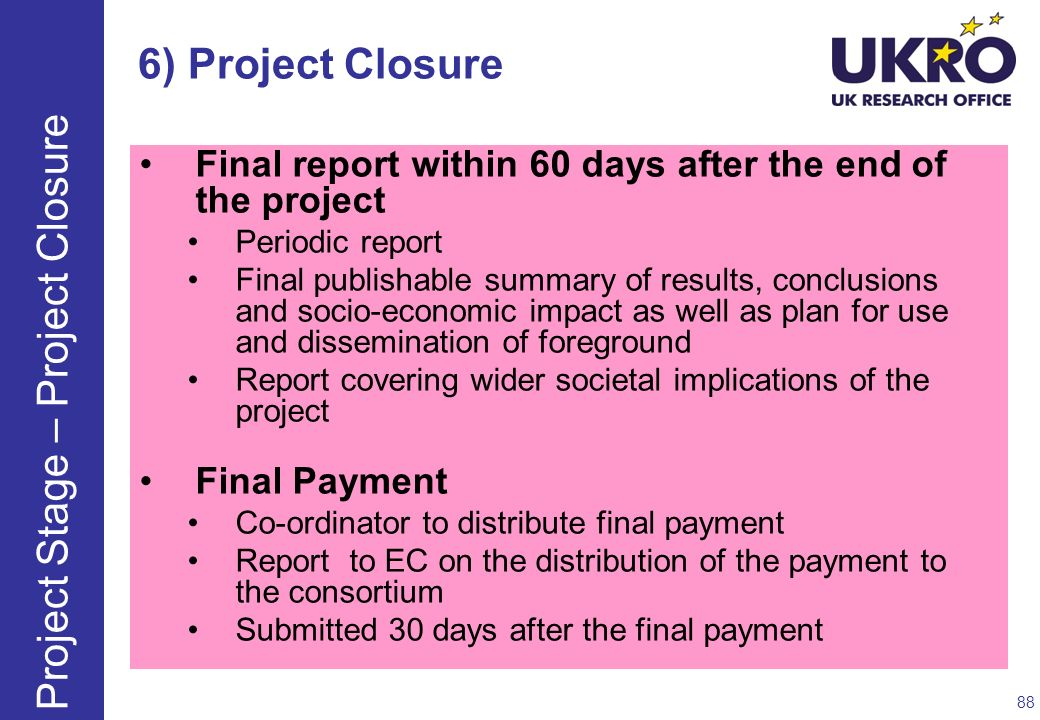 Project Stage – Project Closure