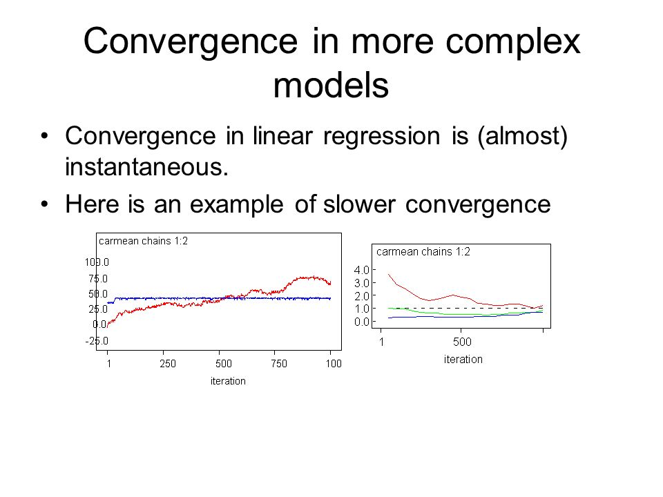 Convergence in more complex models