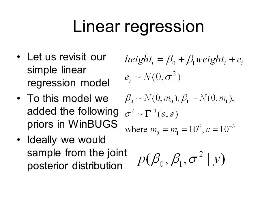 Linear regression Let us revisit our simple linear regression model