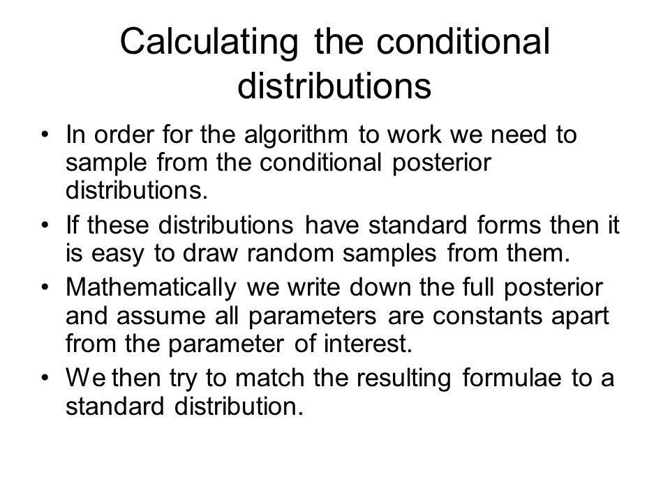 Calculating the conditional distributions