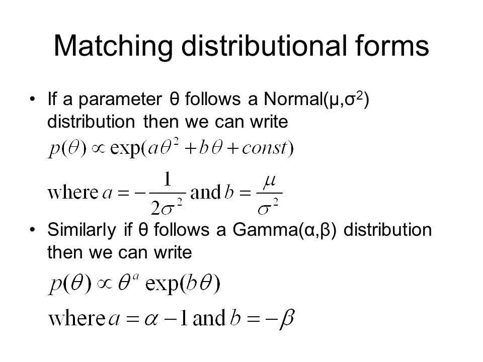 Matching distributional forms