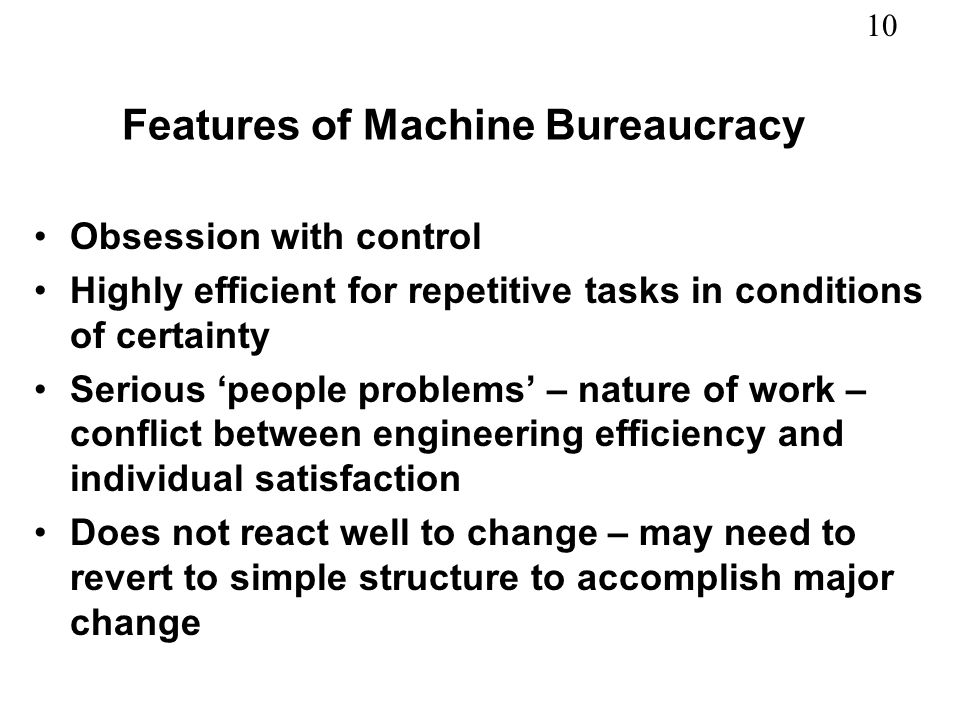 Features of Machine Bureaucracy