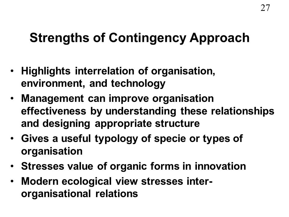 Strengths of Contingency Approach