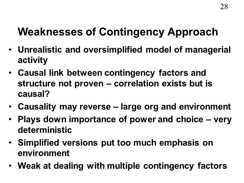 Weaknesses of Contingency Approach