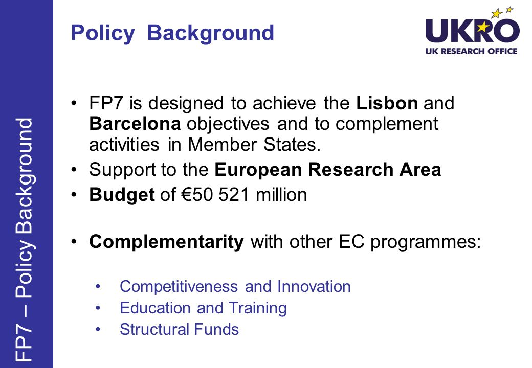 Policy Background FP7 – Policy Background