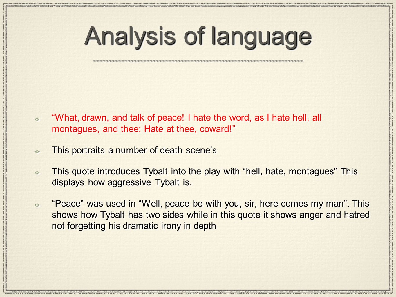 What Do You Think About The Way That Shakespeare Presents Tybalt