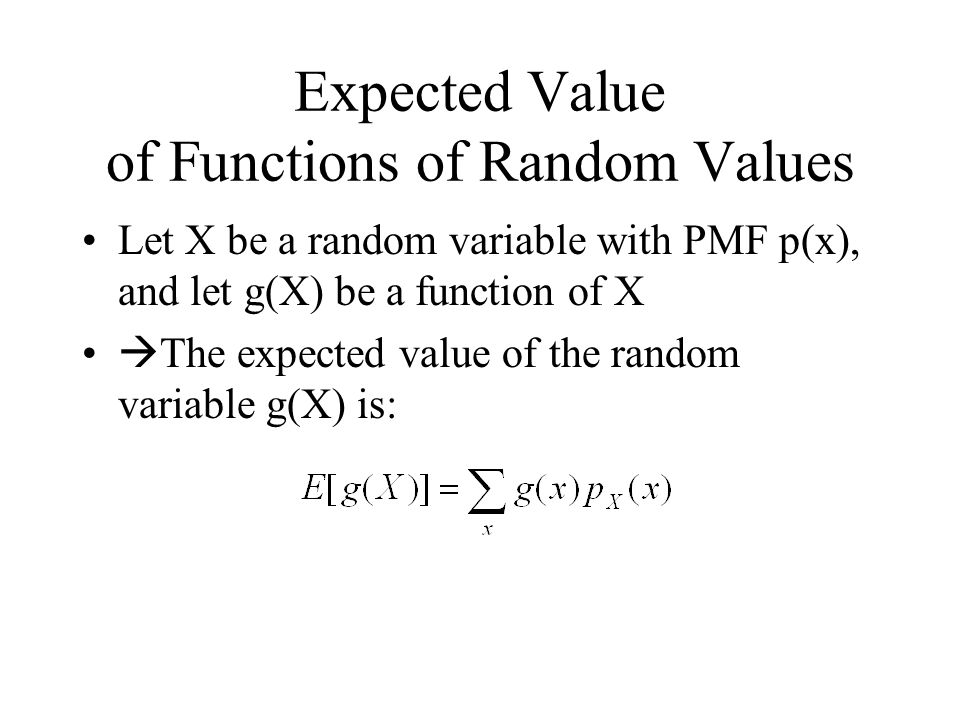 Expected Value of Functions of Random Values