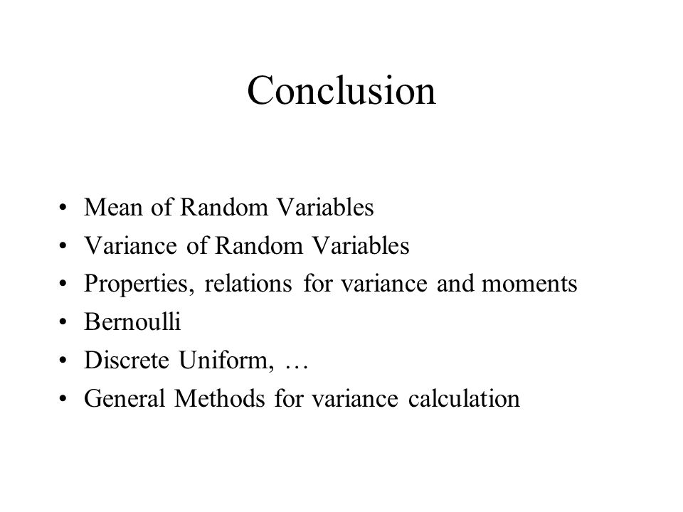 Conclusion Mean of Random Variables Variance of Random Variables