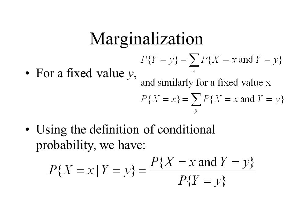Marginalization For a fixed value y,