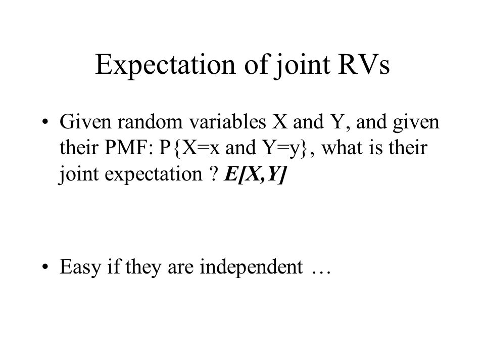 Expectation of joint RVs