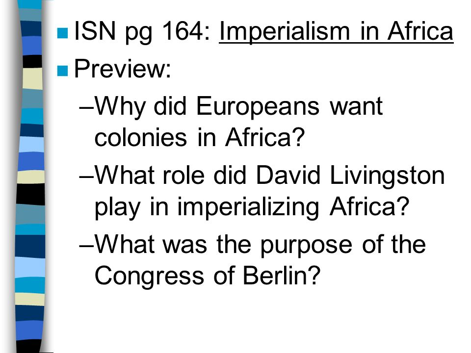 ISN pg 164: Imperialism in Africa