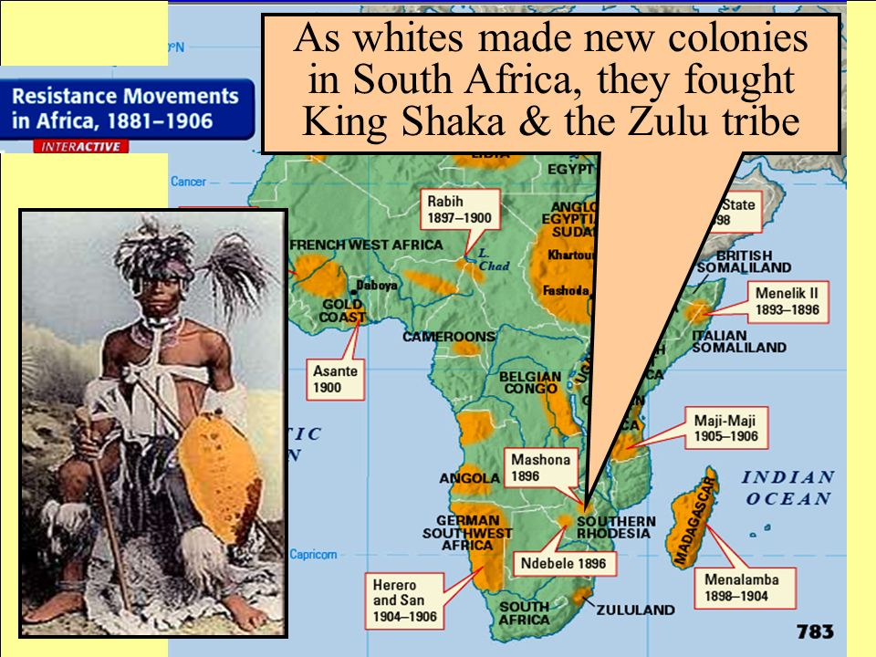 As whites made new colonies in South Africa, they fought King Shaka & the Zulu tribe
