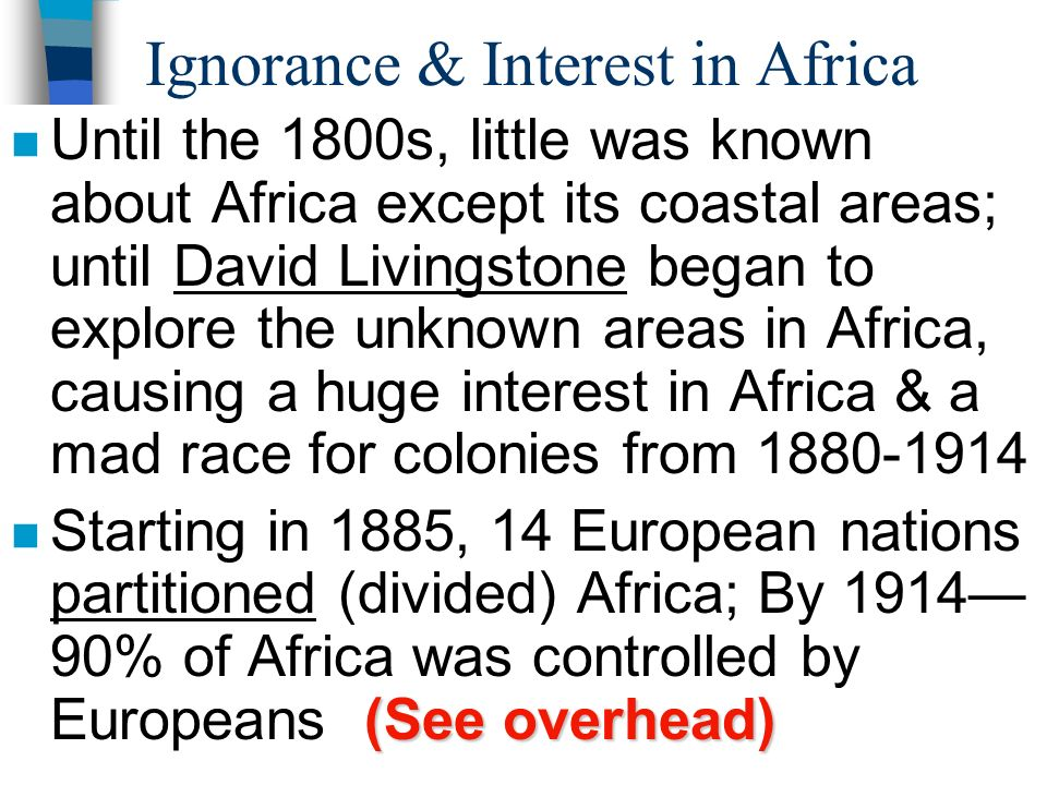 Ignorance & Interest in Africa