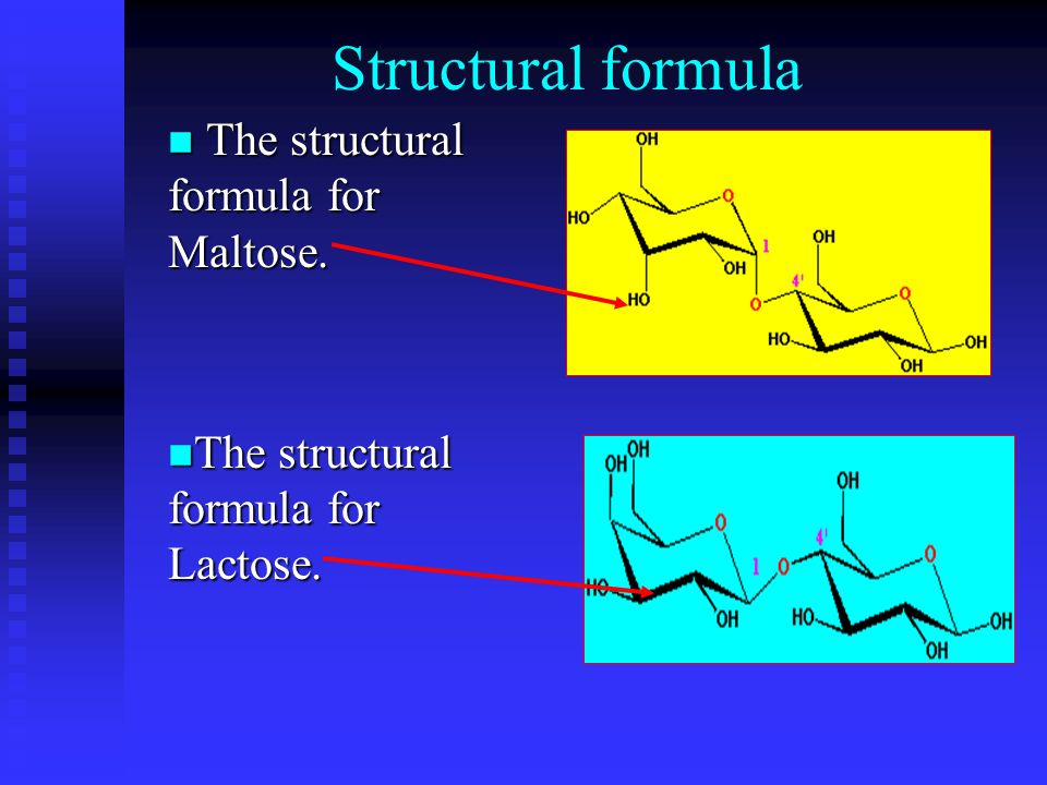 Structural formula The structural formula for Maltose.