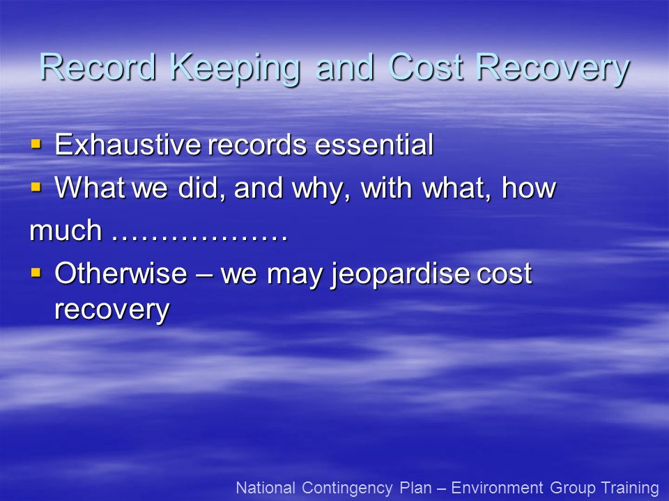 Record Keeping and Cost Recovery