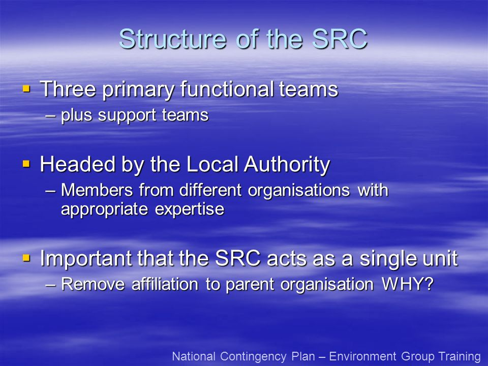 Structure of the SRC Three primary functional teams